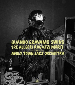 tre-allegri-ragazzi-morti-abbey-town-jazz